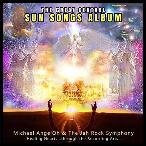 Great Central Sun Recording Artist: Michael AngelOh
