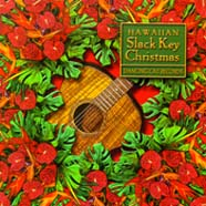 HAWAIIAN SLACK KEY CHRISTMAS INSTRUMENTAL MUSIC CD