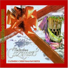 THE CAZIMERO BROTHERS CHRISTMAS FAVORITES MUSIC CD