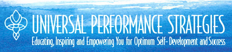 UNIVERSAL PERFORMANCE STRATEGIES HEALTH EDUCATION FOR PEAK PERFORMANCE